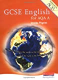 GCSE English for AQA A by Pilgrim, Imelda ( Author ) ON Aug-22-2002, Paperback (0435106023) by Pilgrim, Imelda