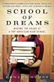 School of Dreams: Making the Grade at a Top American High School (0156030071) by Humes, Edward
