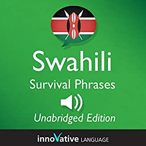 Learn Swahili: Swahili Survival Phrases: Lessons 1-50 Hörbuch