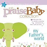 echange, troc Praise Baby Collection - My Father's World