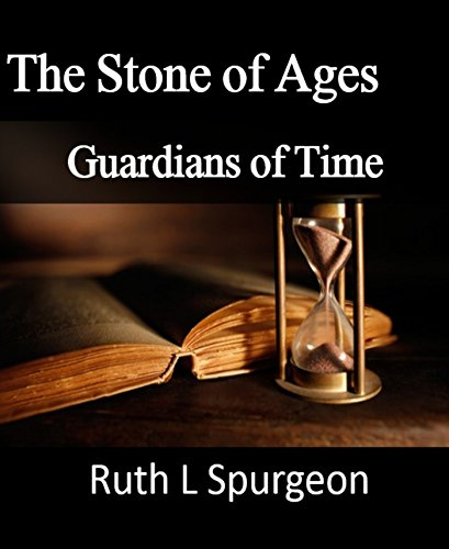 Book One Guardians of Time: The Stone of Ages