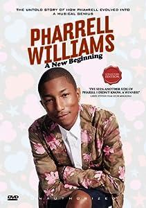 Pharrell Williams - A New Beginning [DVD]