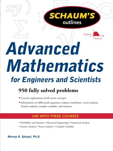 Schaum's Outline of Advanced Mathematics for Engineers...