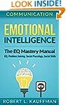 Communication: Emotional Intelligence...