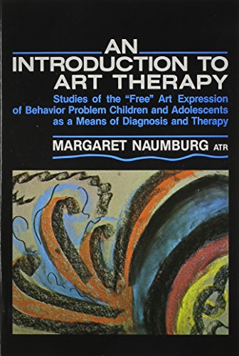 Introduction to Art Therapy Studies of the