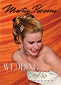 Martin Parsons: Wedding Collection