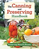 The Canning and Preserving Handbook