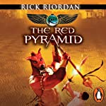 The Red Pyramid: The Kane Chronicles, Book 1 (       UNABRIDGED) by Rick Riordan Narrated by Jane Collingwood, Joseph May