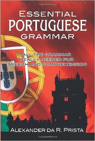 Essential Portuguese Grammar (Dover Language Guides Essential Grammar) written by Alexander da R. Prista