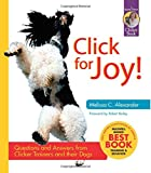 Click for Joy! Questions and Answers from Clicker Trainers and Their Dogs (Karen Pryor Clicker Books)