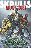 img - for Skrulls Must Die!: The Complete Skrull Kill Krew book / textbook / text book