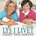 Lys i livet | Jane Aamund