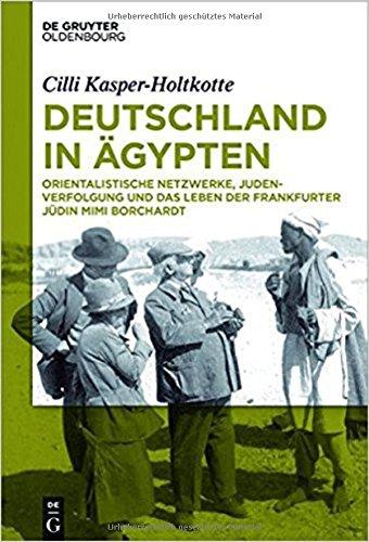 Deutschland in Agypten  [Kasper-Holtkotte, Cilli] (Tapa Dura)