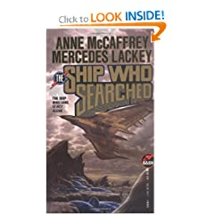The Ship Who Searched (Baen Science Fiction) by Anne McCaffrey and Mercedes Lackey