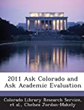 img - for 2011 Ask Colorado and Ask Academic Evaluation book / textbook / text book