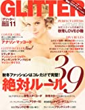 GLITTER (グリッター) 2011年 11月号 [雑誌]