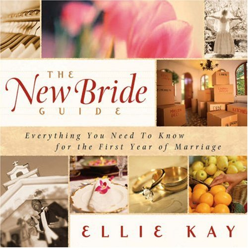 The New Bride Guide, Ellie Kay