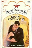 Kiss Me Once Again (Second Chance at Love No. 231) (0515082058) by Claudia Bishop