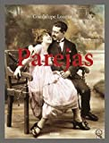 img - for Parejas/ Couples (Spanish Edition) book / textbook / text book