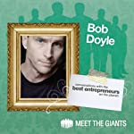Bob Doyle - The REAL Law of Attraction: Conversations With The Best Entrepreneurs On The Planet | Bob Doyle