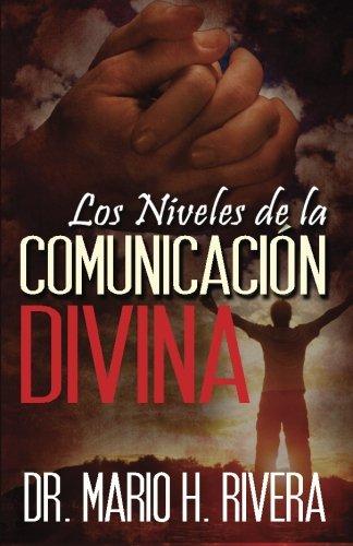 Los Niveles de la Comunicación Divina