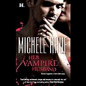 Her Vampire Husband | [Michele Hauf]