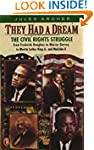 They Had a Dream: The Civil Rights St...
