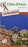 Guide du Routard Côte d'Azur 2015