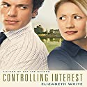 Controlling Interest Audiobook by Elizabeth White Narrated by Sandy Burr