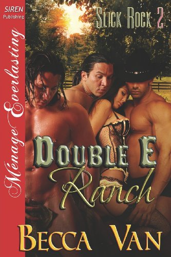 Double E Ranch (Slick Rock #2)