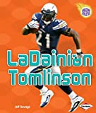 LaDainian Tomlinson (Amazing Athletes) (Amazing Athletes (Paperback))