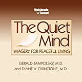 img - for The Quiet Mind: Imagery for Peaceful Living book / textbook / text book