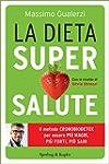 La dieta Supersalute: Il metodo crono...