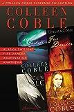 A Colleen Coble Suspense Collection: Alaska Twilight, Fire Dancer, Abomination, Anathema