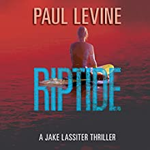 Riptide: Jake Lassiter Legal Thrillers, Book 5 Audiobook by Paul Levine Narrated by Luke Daniels