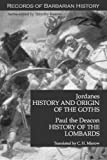 img - for Jordanes and Paul the Deacon - History of the Goths, History of the Lombards (Records of Barbarian History) book / textbook / text book