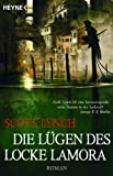 Die Lügen des Locke Lamora 01 (3453530918) by Scott Lynch