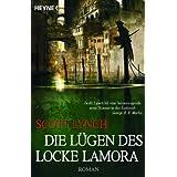 """Die L�gen des Locke Lamora: Band 1 - Romanvon """"Scott Lynch"""""""