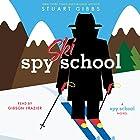 Spy Ski School Hörbuch von Stuart Gibbs Gesprochen von: Gibson Frazier