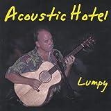 Songtexte von Lumpy - Acoustic Hotel