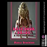 The Backdoor Bride: A First Anal Sex FFM Threesome Erotica Story (Wedding Group Sex Encounters) | Nancy Brockton