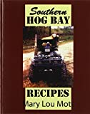 img - for Southern Hog Bay Recipes book / textbook / text book