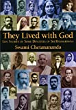 img - for They Lived with God: Life Stories of Some Devotees of Sri Ramakrishna book / textbook / text book