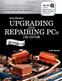 img - for Upgrading and Repairing PCs (19th Edition) book / textbook / text book