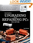 Upgrading and Repairing PCs (Upgradin...