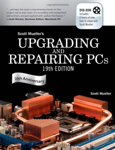 Upgrading and Repairing PCs (19th Edition)