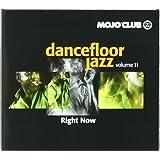Mojo Club Vol. 11 (Right Now)