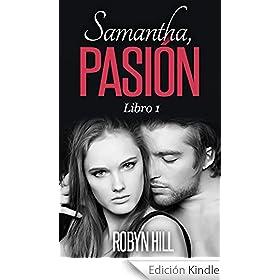Samantha, Pasión: Libro 1