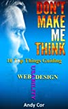 img - for Don't Make Me Think: 10 Top Things Guiding Web Usability Design (Lists) book / textbook / text book
