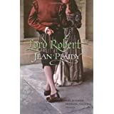 Lord Robert: (Tudor Saga)by Jean Plaidy